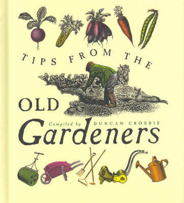 Tips From The Old Gardeners