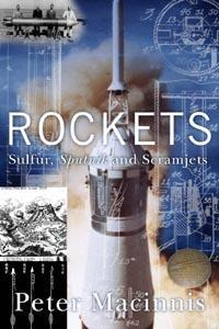 Rockets: Sulfer, Sputnik and Scramjets