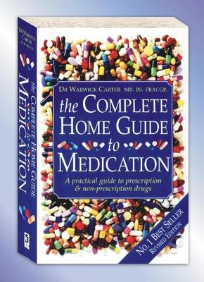 Complete Home Guide to Medication