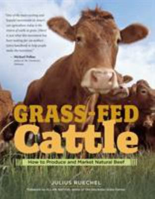 Grass Fed Cattle - How To Produce & Market Natural Beef