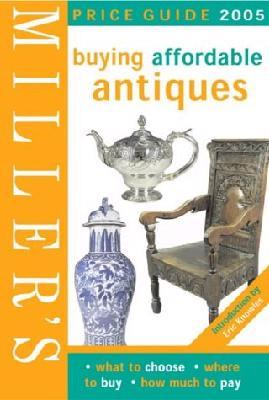 Miller's Buying Affordable Antiques
