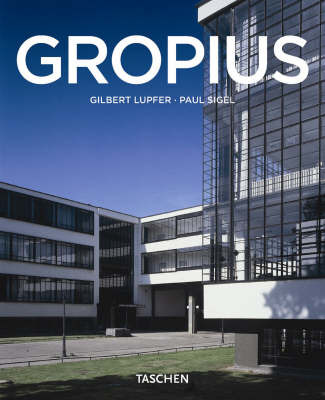Gropius 1883-1969 - The Promoter of a New Form