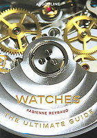 Watches: The Ultimate Guide