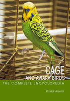 Cage & Aviary Birds (The Complete Encyclopedia)
