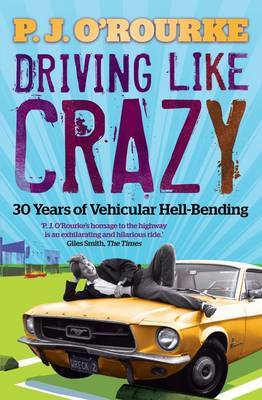 Driving Like Crazy : Thirty Years of Vehicular Hell-bending