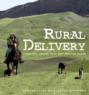 Rural Delivery: Poems and Images from New Zealand Farms