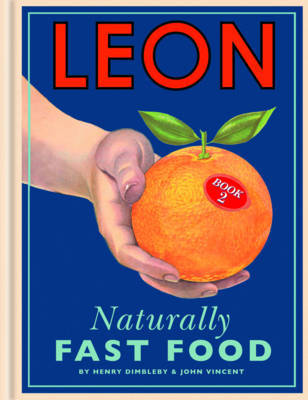 Leon: Naturally Fast Food: Bk. 2