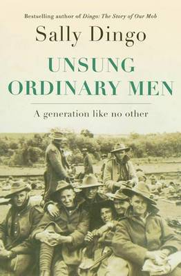 Unsung, Ordinary Men: A Generation Like No Other