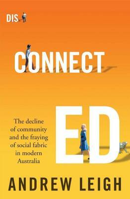 Disconnected: The Decline of Community and the Fraying of Social Fabric in Modern Australia