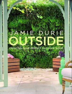 Outside: Creating Your Perfect Outdoor Room