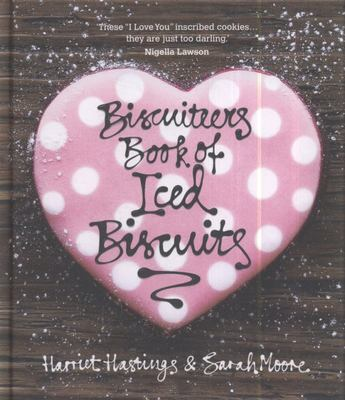 The Biscuiteers Book of Iced Biscuits