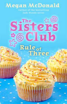 Rule of Three (The Sisters Club #2)