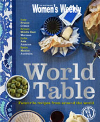 World Table: Favourite Recipes from Around the World