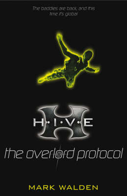 The Overlord Protocol (HIVE #2 )
