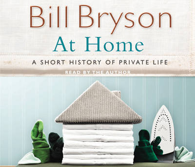 At Home: A Short History of Private Life CD