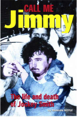 Call ME Jimmy: The Life and Death of Jockey Smith