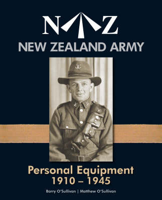 New Zealand Army Personal Equipment 1910 -1945