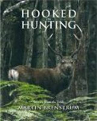 Hooked on Hunting: Stories from the Bush