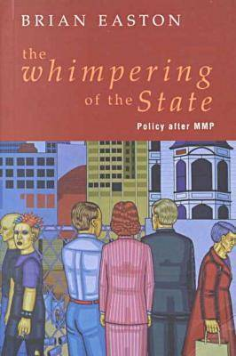 The Whimpering of the State: Policy After MMP