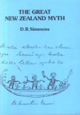 The Great New Zealand Myth: a Study of the Discovery and Origin Traditions of the Maori (1976)