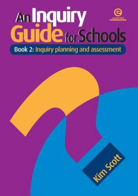 An Inquiry Guide for Schools - Book 2