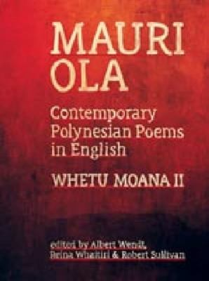 Mauri Ola: Contemporary Polynesian Poems in English