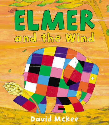 Elmer and the Wind   with CD