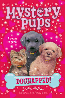 Dognapped!:  Book 1
