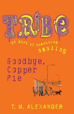 Goodbye Copper Pie: Book 2