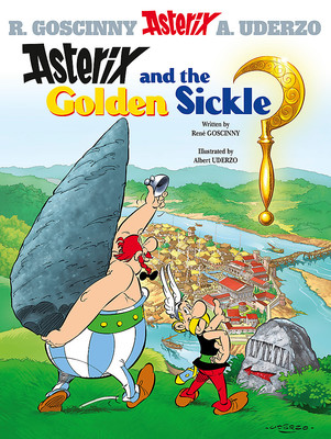 Asterix and the Golden Sickle: Book 2