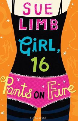 Girl, 16: Pants on Fire