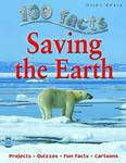 Saving the Earth (100 Facts)