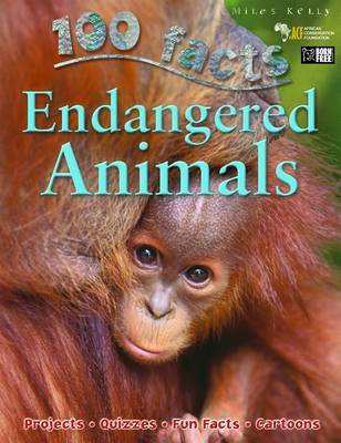 Endangered Animals (100 Facts)