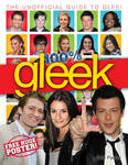 100% Gleek: The Unofficial Guide to Glee