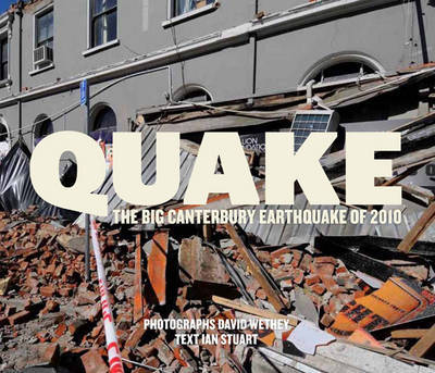 QUAKE : The big Canterbury shake of 2010