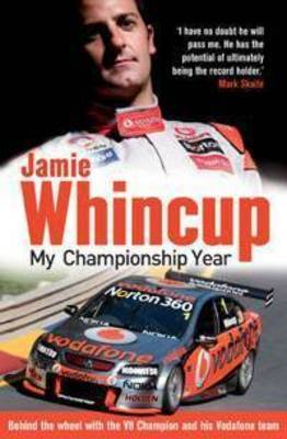 Jamie Whincup: My Championship Year