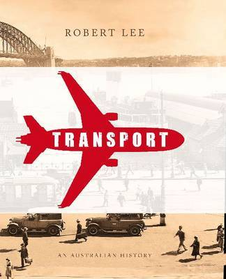 Transport: An Australian History