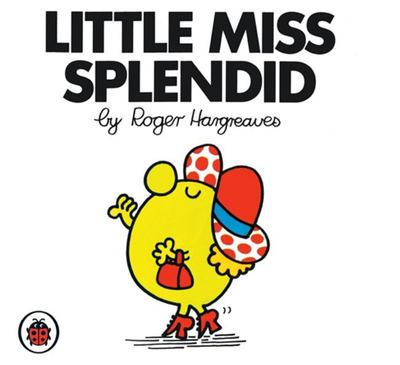 Little Miss Splendid (Mr Men & Little Miss)