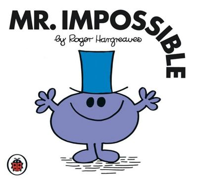 Mr Impossible (Mr Men & Little Miss)