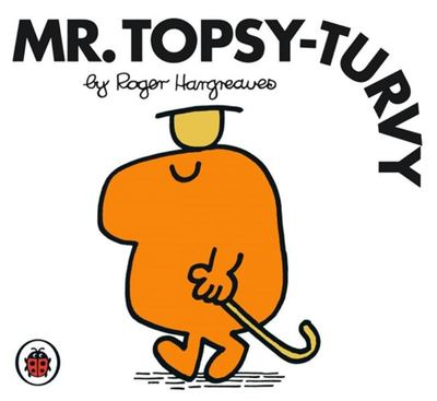 Mr Topsy-Turvy (Mr Men & Little Miss)
