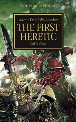 The First Heretic (#14 Horus Heresy)