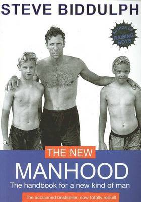 The New Manhood: The Handbook for a New Kind of Man