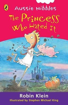 The Princess Who Hated It (Aussie Nibbles)