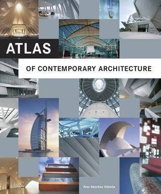 Atlas of Contemporary Architecture