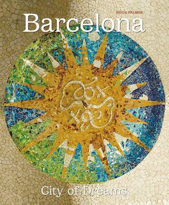 Barcelona, City of Dreams