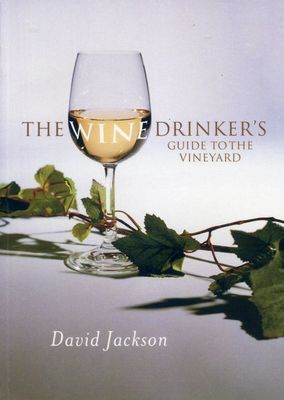 The Wine Drinkers Guide to the Vineyard