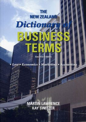 The New Zealand Dictionary of Business Terms 2nd ed