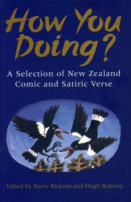 How You Doing?: a Selection of NZ Comic and Satiric Verse