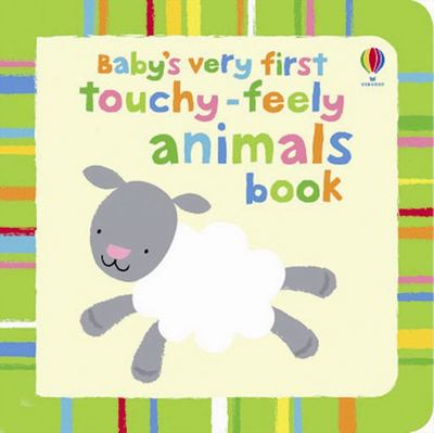 Animals (Baby's Very First Touchy Feely)