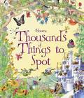 Thousands of Things to Spot (Usborne 1001 Things to Spot HB)